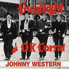 Johnny Western - Gunfight at O.K. Corral BEAR FAMILY CD OVP