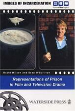 Images of Incarceration: Representations of Prison in Film and Television Drama
