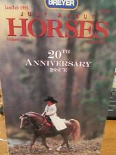 JUST ABOUT HORSES JAH Breyer 1995 Vol.22 #1 20TH ANNIVERSARY ISSUE!  MINT!
