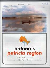 ONTARIO'S PATRICIA REGION A GLIMPSE OF LIFE IN THE NORTH 1979 Dryden Observer