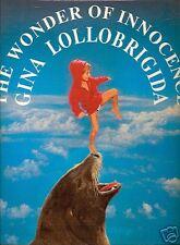 The Wonder of Innocence by Gina Lollobrigida 1st Ed. 94