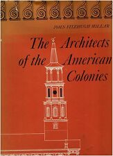 The Architects of the American Colonies - signed by author-1968 Hardcover