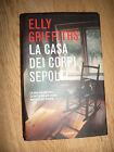 ELLY GRIFFITHS - LA CASA DEI CORPI SEPOLTI - ED:GARZANTI - ANNO:2010 (JQ)