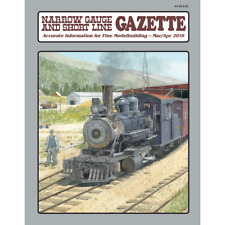 Narrow Gauge and Short Line GAZETTE: March / April 2019 -- Brand NEW issue