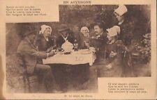 CPA SCENES.COSTUMES. LA SOUPE AUX CHOUX.EN AUVERGNE N°35 .TEXTE...AV 1910.TBE