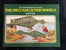 The Meccano Super Models.