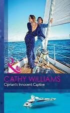 Cipriani's Innocent Captive (Modern), Williams, Cathy, Very Good Book