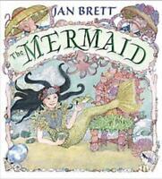 THE MERMAID - BRETT, JAN - NEW HARDCOVER BOOK
