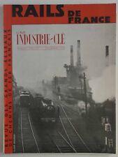 Rails de France Novembre 1937 : Une industrie clé Les autorails Les bâtiments