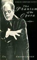 The Phantom of the Opera (Dedalus European classi... by Leroux, Gaston Paperback