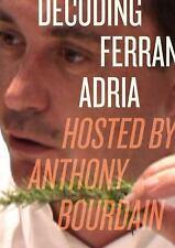 Decoding Ferran Adria: Hosted by Anthony Bourdain-ExLibrary
