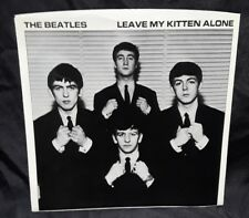 The Beatles - LEAVE MY KITTEN ALONE - Unreleased PICTURE SLEEVE