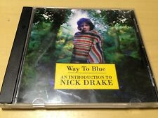 NICK DRAKE - WAY TO BLUE: AN INTRODUCTION TO... CD (ACC-GC) POOR BOY, PINK MOON