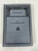 DANIEL BY A.C. GAEBELEIN 1911 FIRST EDITION COMMENTARY HARDCOVER NO DJ VG