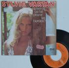 """Vinyle 45T Sylvie Vartan """"Qu'est ce qui fait pleurer les blondes ?"""""""