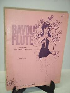 Bayou Flute Musical Vocal Score James Leyden Lee Benjamin Stage One Chappaqua