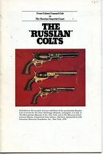 RUSSIAN COLTS FROM COLONEL SAMUEL COLT TO THE RUSSIAN COLTS, NEW 1979 BOOK SALE