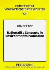 RATIONALITY CONCEPTS IN ENVIRONMENTAL VALUATION - NEW PAPERBACK BOOK