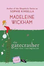 The Gatecrasher by Madeleine Wickham (2008, Paperback)
