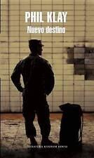 NEW Nuevo destino (Redeployment) (Spanish Edition) by Phil Klay