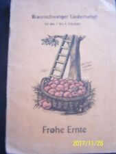 """VINTAGE 1949 GERMAN LIEDERHEFT """"FROHE ERNTE"""" FOR 1. TO 4. SCHOOLYEAR 16 PAGES"""