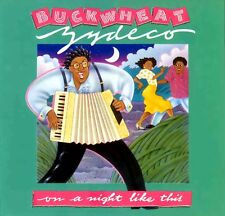 BUCKWHEAT ZYDECO - ON A NIGHT LIKE THIS - UK ISSUE LP ON ISLAND RECORDS - 1987