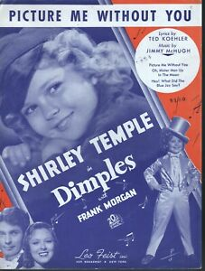 Picture Me Without You 1936 Shirley Temple in Dimples Sheet Music