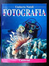 Umberto NATOLI - FOTOGRAFIA SUBACQUEA , 1a Ed Calderini (1995) sub foto colori