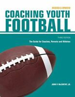 Coaching Youth Football: The Guide for Coaches and Parents (Betterway Coaching K