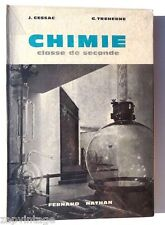Vintage CHIMIE Classe De Seconde (Fernand Nathan) J. Cessac / G. Treherne Book