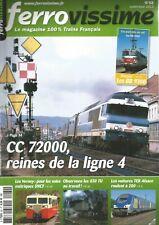 FERROVISSIME N°62 CC 72000 ET LIGNE 4 / LES VERNEY / 030 TU / VOIT. TER ALSACE