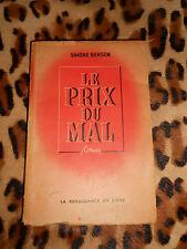 LE PRIX DU MAL - Simone Berson - La Renaissance du Livre 1946