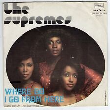 """7"""" The Supremes Where Do I Go From Here / Give Out, But Don't Give Up Italy 1975"""