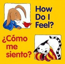 How Do I Feel?/Como Me Siento? (2001, Hardcover, Bilingual, Board)