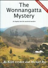 The Wonnangatta Mystery, An inquiry into the unsolved murders - Revised Edition