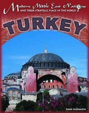 Modern Middle East Nations and Their Strategic Place in the World: Turkey by Dan