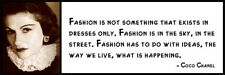 Wall Quote - COCO CHANEL - Fashion Is Not Something That Exists in Dresses Only.