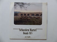 CD SINGLE Promo Mono titre SEBASTIEN MARTEL avec CAMILLE Dumb 7243 547678 2 1