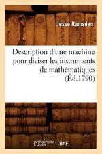 Description D'Une Machine Pour Diviser Les Instruments de Mathematiques, (Ed.179
