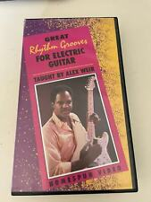 VHS:  GREAT RHYTHAM GROOVES FOR ELECTRIC GUITAR - TAUGHT BY ALEX WEIR