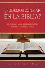 Podemos Confiar en la Biblia? : Respuestas a Las Mas Inquietantes Preguntas...