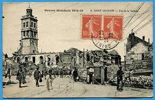 CPA: SAINT QUENTIN - Rue de la Sellerie / Guerre 14-18 / 1920