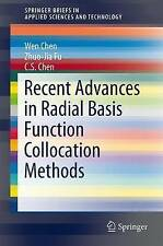 Recent Advances in Radial Basis Function Collocation Methods (SpringerBriefs in