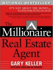 The Millionaire Real Estate Agent: Its Not About