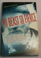 Edward Bunker NO BEAST SO FIERCE First edition thus STRAIGHT TIME Film SIGNED