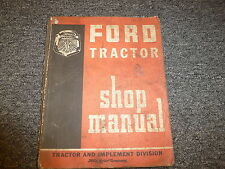 Ford 900 901 1801 Utility Tractor Shop Service Repair Manual Book