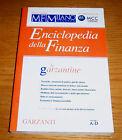 ENCICLOPEDIA DELLA FINANZA Vol. 1 A-D Garzantine Garzanti Ediz. spec. MF 2002
