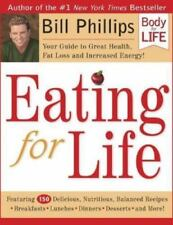 EATING FOR LIFE by Bill Phillips FREE USA SHIPPING Hardcover Eat Fat Loss Health