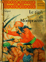 LE TIGRI DI MOMPRACEM - Emilio Salgari 1970 Malipiero ILLUSTRATO da D Agostini
