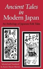 Ancient Tales in Modern Japan: An Anthology of Japanese Folktales-ExLibrary